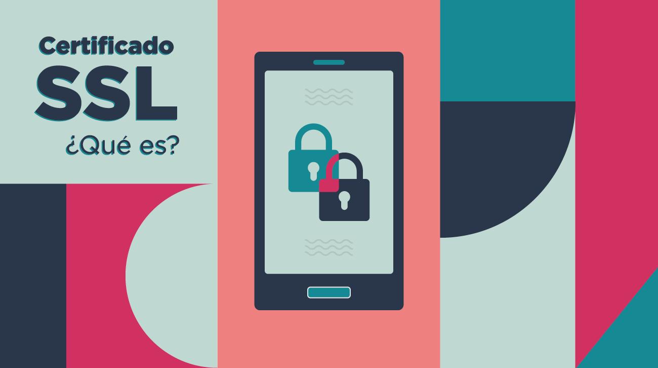 Seguridad en la web. ¿Por qué tener un sitio seguro?